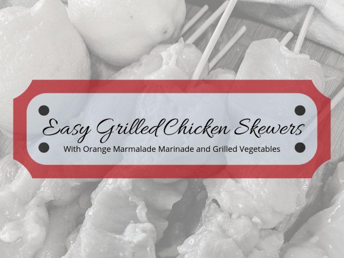 Easy Grilled Chicken Skewers