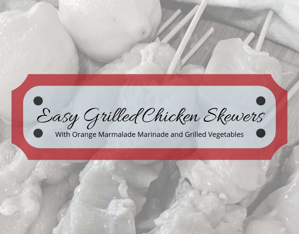 Easy Grilled Chicken Skewers