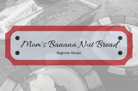 Mom's Banana Nut Bread Feature Image
