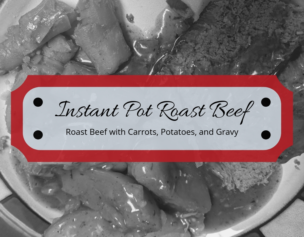 Instant Pot Roast Beef Featured Image