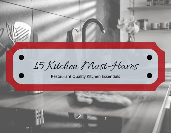 Kitchen Must-Haves