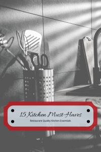 Kitchen Must-Haves